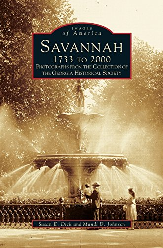 Savannah, 1733 to 2000: Photographs from the Collection of the Georgia Historical Society