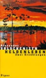 Heldenleben - Alexander Solschenizyn