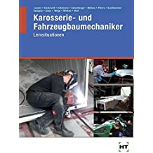 Karosserie- und Fahrzeugbaumechaniker Lernsituationen