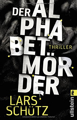 Buchseite und Rezensionen zu 'Der Alphabetmörder: Thriller' von Lars Schütz
