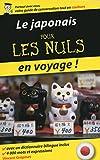 Le japonais pour les Nuls en voyage (French Edition)