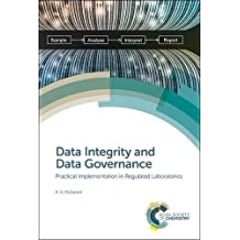 Data Integrity and Data Governance: Practical Implementation in Regulated Laboratories