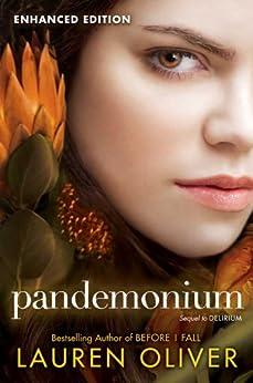 Pandemonium Enhanced Edition (Delirium Series) von [Oliver, Lauren]