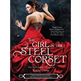 The Girl in the Steel Corset (The Steampunk Chronicles)