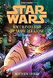 Star Wars - Mace Windu und die Armee der Klone - Matthew Stover