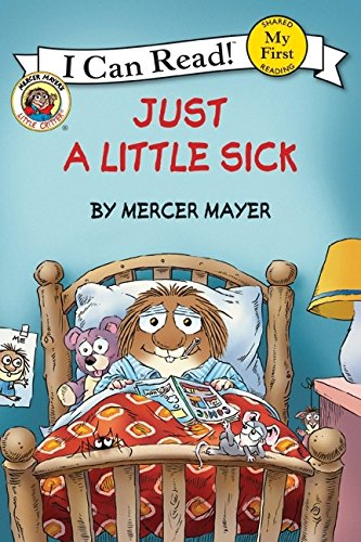 Little Critter: Just a Little Sick
