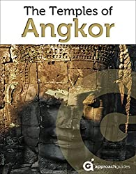 Cambodia Revealed: The Temples of Angkor (Travel Guide to Angkor Wat, Angkor Thom and more) (English Edition)