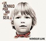 """Afficher """"Un Renaud pour moi tout seul"""""""