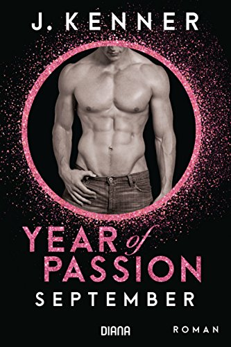 Year of Passion. September: Roman (Year of Passion-Serie 9)