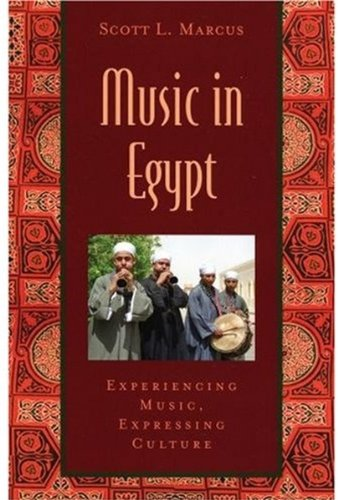 Music in Egypt: Includes CD: Experiencing Music, Expressing Culture (Global Music Series)