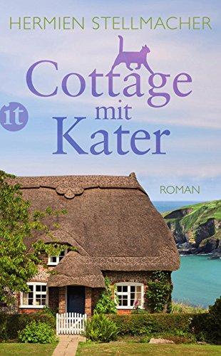 Cottage mit Kater: Roman (insel taschenbuch)