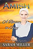 Amish Romance: A Reason to Stay (Amish and Englischer Book 7)