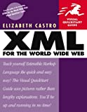 XML for the World Wide Web