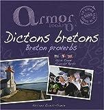 Armor, Argoat : Dictons bretons, édition français-anglais-breton