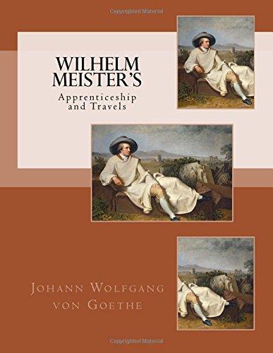 Wilhelm Meister's: Apprenticeship and Travels (von Goethe)