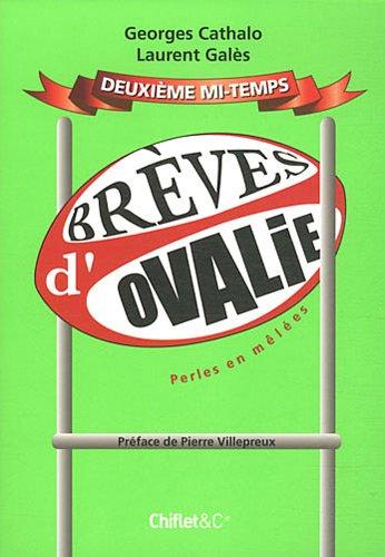 Brèves d'Ovalie : Tome 2, Perles en mêlées par Georges Cathalo, Laurent Galès