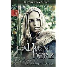 Falkenherz: Bewährung der Schildmaid (Schildmaid-Saga, Band 2)