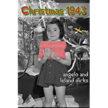 Christmas 1943: A Short Story in the Origami Moon Book Series