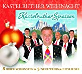 Kastelruther Spatzen/Kastelruther Weihnacht