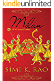 Milan (A Wedding Story)