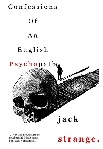Confessions of an english psychopath ebook jack strange craig confessions of an english psychopath by strange jack fandeluxe Images