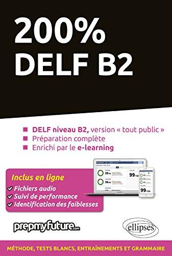 200% DELF B2 par Achille Pinson - PrepMyFuture