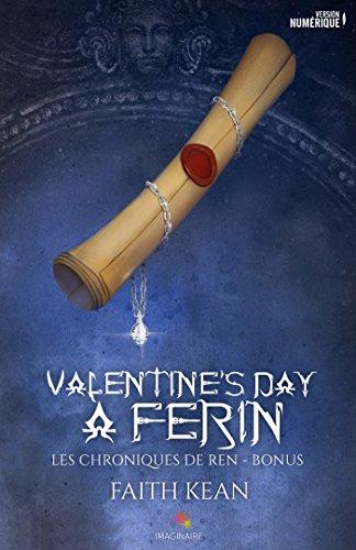 Valentine's day à Ferin: Les chroniques de Ren, T0