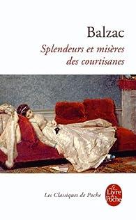 Splendeurs Et Miseres Des Courtisanes par Honoré de Balzac