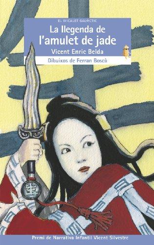 La llegenda de l'amulet de jade (El Micalet Galàctic) por Vicent Enric Belda Belda