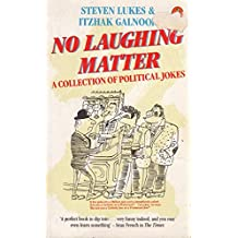 No Laughing Matter: A Collection of Political Jokes