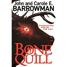 The Bone Quill (Hollow Earth)
