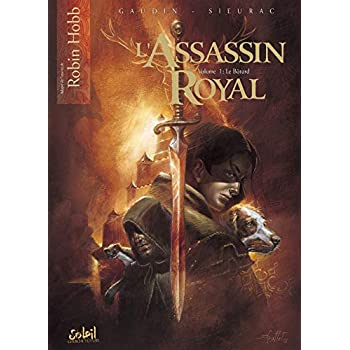 L'Assassin royal, Tome 1 : Le Bâtard