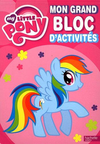 MON BLOC D ACTIVITES MY LITTLE PONY