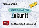 Sensiskarten Zukunft: Impulsfragen für Schule und Jugendarbeit (Sensis-Karten für Jugendarbeit und Sekundarstufe I und II)