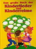 Das große Buch der Kinderlieder und Kinderreime