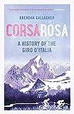 Corsa Rosa: A history of the Giro dItalia