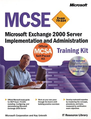 Microsoft Exchange 2000 Server Implementation and Administration, w. CD-ROM, Engl. ed. (IT-Training Kits)