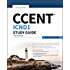 CCENT ICND1 Study Guide: Exam 100-105