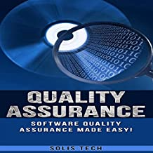 Quality Assurance: Software Quality Assurance Made Easy
