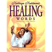 Healing Words by Kathryn Kuhlman (1997-03-02)