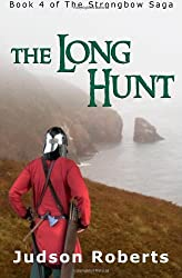 [ THE LONG HUNT: BOOK 4 OF THE STRONGBOW SAGA ] by Roberts, Judson ( Author) Dec-2013 [ Paperback ]