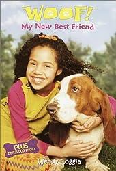 My New Best Friend (Woof!) by Wendy Loggia (2001-06-12)