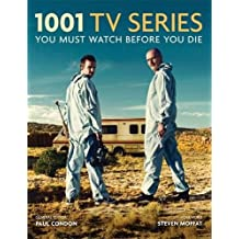 1001 TV Series: You Must Watch Before You Die