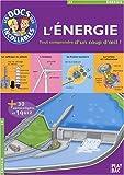 L'énergie - Tout comprendre d'un seul coup d'oeil !