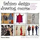 ISBN: 0500284369 - Fashion Design Drawing Course: Principles, Practice and Techniques: The Ultimate Guide for the Aspiring Fashion Artist (Fashion Illustration)