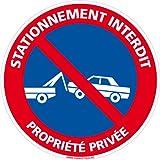 Stationnement interdit Propriété privée - Panneau - Plastique rigide disque PVC - Diamètre 350 mm - Double face au dos - Garantie 10 ans - Panneau défense de stationner