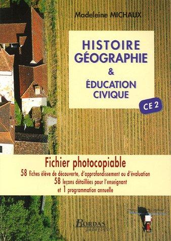 Histoire-Géographie & Education civique CE 2 : Fichier photocopiable