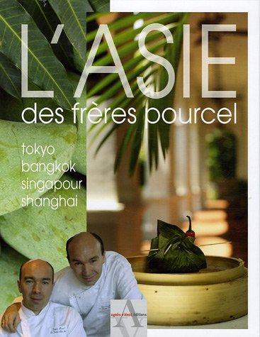 L'Asie des Frères Pourcel par Jacques Pourcel, Laurent Pourcel, Sophie Brissaud