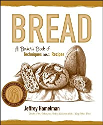 Bread: A Baker's Book of Techniques and Recipes (Hospitality) by Jeffrey Hamelman (2004-09-03)