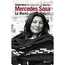Mercedes Sosa. La mami